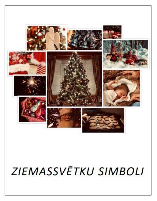 Ziemassvētku simboli - LIELIE DRUKĀTIE BURTI